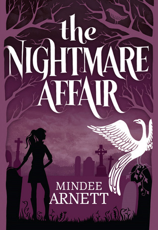 The Nightmare Affair (The Arkwell Academy, #1)