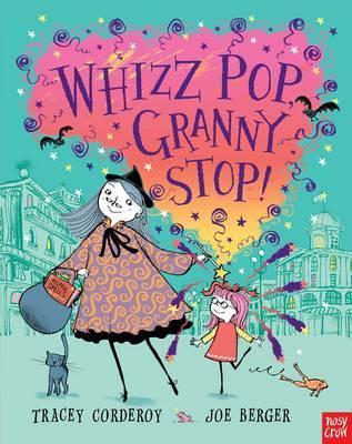 Whizz Pop Granny, Stop!