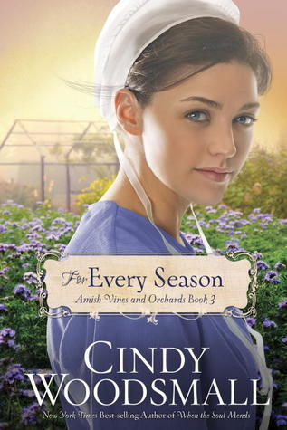 For Every Season (Amish Vines and Orchards, #3)