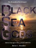 Black Sea Gods by Brian Braden