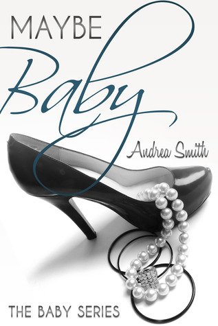 Maybe Baby (Baby Series, #1)