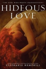 Early Review – Hideous Love by Stephanie Hemphill