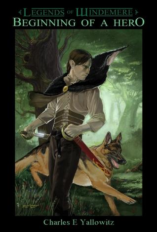 Beginning of a Hero (Legends of Windemere, #1)