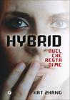 Hybrid (The Hybrid Chronicles, #1)