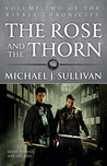 The Rose and the Thorn (The Riyria Chronicles, #2)