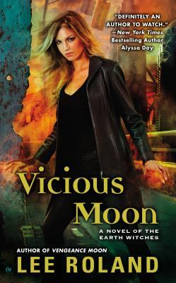 Vicious Moon (Earth Witches, #3)