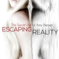 Escaping Reality and Infinite Possibilities (The Secret Life of Amy Benson) by Lisa Renee Jones