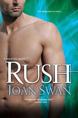 Rush (Phoenix Rising, #3)