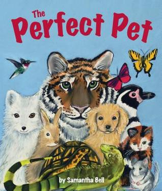 The Perfect Pet by Samantha Bell