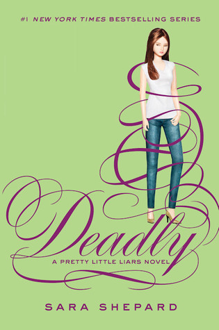 Deadly (Pretty Little Liars #14) by Sara Shepard eBook