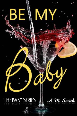 Be My Baby (Baby Series, #3)