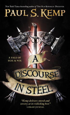 A Discourse in Steel (Egil and Nix #2)