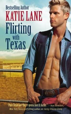 Flirting with Texas (Deep in the Heart of Texas, #5)