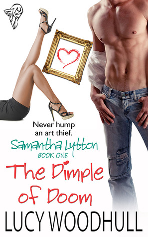 The Dimple of Doom (Samantha Lytton, #1)