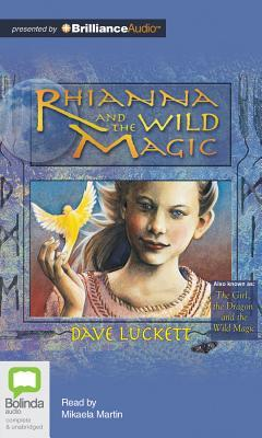Rhianna and the Wild Magic