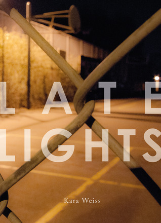 Book Review: Late Lights by Kara Weiss