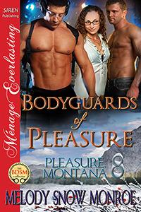 Bodyguards of Pleasure (Pleasure, Montana #8)