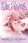 One Week Girlfriend (Drew + Fable, #1)
