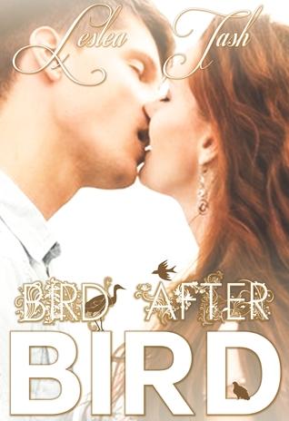 Bird After Bird by Leslea Tash (1/2)
