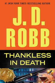 Thankless in Death (In Death, #37)