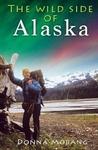 The Wild Side of Alaska