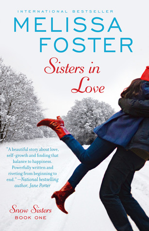 Sisters In Love, (Snow Sisters, Book #1, Love in Bloom series)