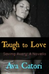 Tough to Love: Saving Avery