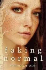 Faking Normal by Courtney C. Stevens | Book Review
