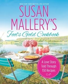 Susan Mallery's Fool's Gold Cookbook (Fool's Gold, #12.1)