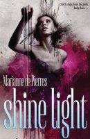 Shine Light (The Night Creatures #3)