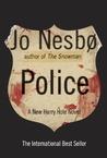 Police: A Harry Hole Novel