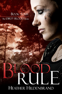 Blood Rule (Dirty Blood, #4)