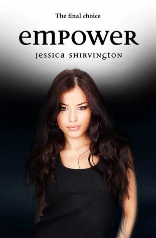 Review: Empower by Jessica Shirvington + Giveaway!