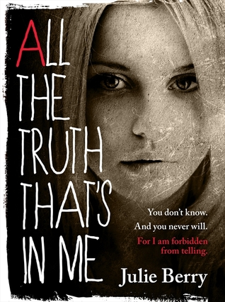 ARC Review: All The Truth That's In Me by Julie Berry – A hauntingly beautiful novel addressed to you