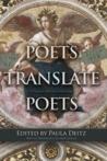 Poets Translate Poets: A Hudson Review Anthology