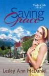 Saving Grace by Lesley Ann McDaniel