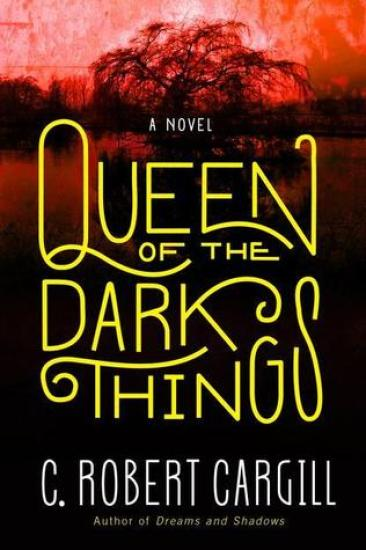 Waiting on Wednesday – Queen of the Dark Things by C. Robert Cargill