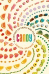 Candy: A Secret History of Food