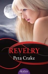 Revelry by Peta Crake