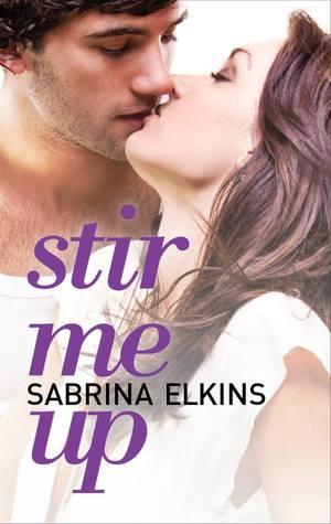 Review: Stir Me Up by Sabrina Elkins