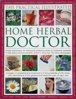 The Practical Illustrated Home Herbal Doctor