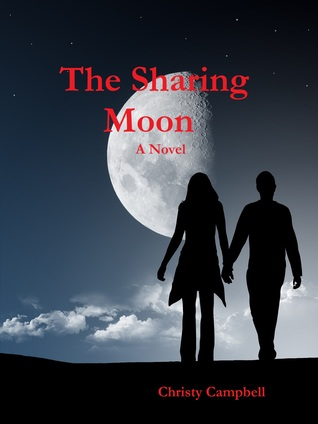 The Sharing Moon by Christy A. Campbell