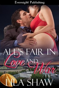 All's Fair in Love and War by Lila Shaw