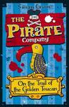 The Pirate Company: On the Trail of the Golden Toucan