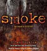 Audiobook Review – Smoke (Burned #2) by Ellen Hopkins
