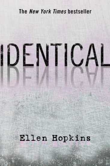 Book Review – Identical by Ellen Hopkins