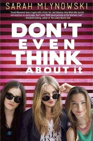 Review: Don't Even Think About It by Sarah Mlynowski