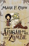 Abigail and Her Pet Zombie