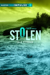 Stolen by Erin Bowman Book Cover