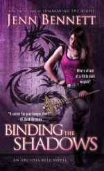 Early Review – Binding the Shadows (Arcadia Bell #3) by Jenn Bennett